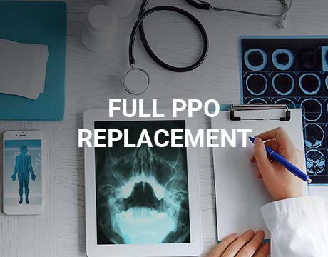 Full PPO Replacement