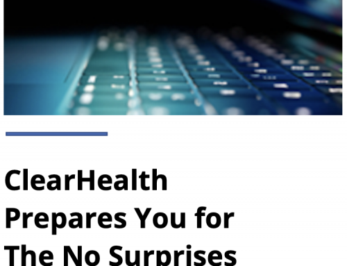 ClearHealth Prepares You for the No Surprises Act